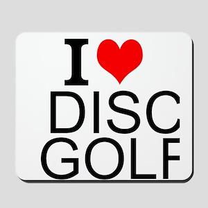 I Love Disc Golf Mousepad