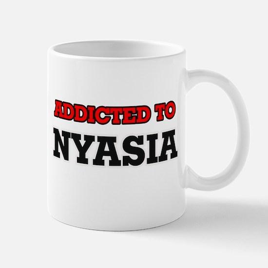 Addicted to Nyasia Mugs