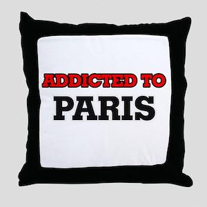 Addicted to Paris Throw Pillow