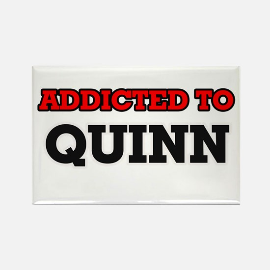 Addicted to Quinn Magnets
