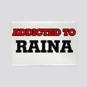 Addicted to Raina Magnets