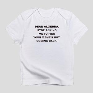 DEAR ALGEBRA Infant T-Shirt