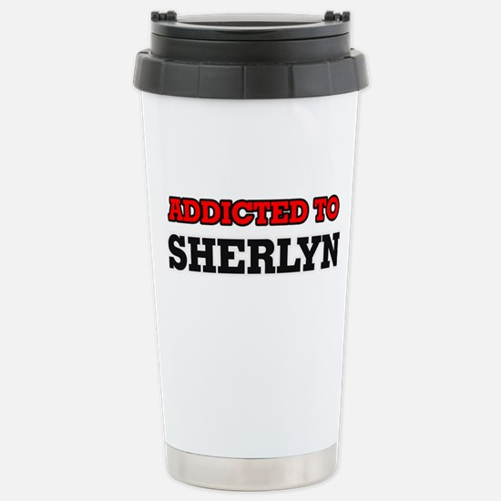 Addicted to Sherlyn Stainless Steel Travel Mug