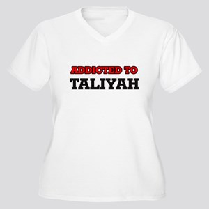Addicted to Taliyah Plus Size T-Shirt