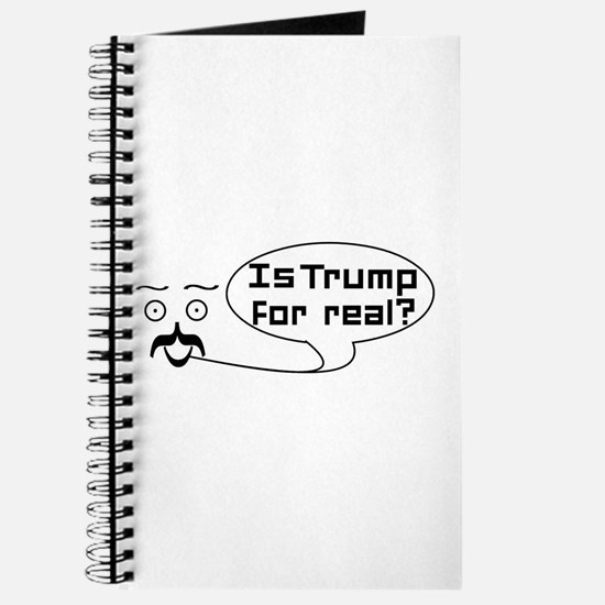 Is Trump For real? Journal