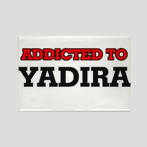 Addicted to Yadira Magnets