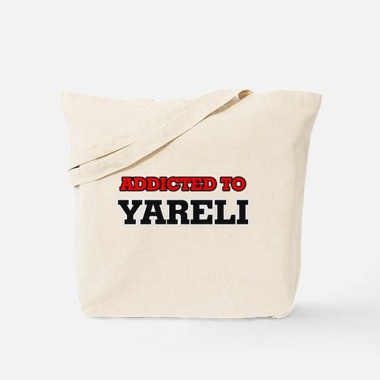 Addicted to Yareli Tote Bag