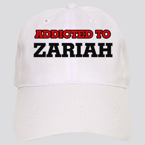 Addicted to Zariah Cap