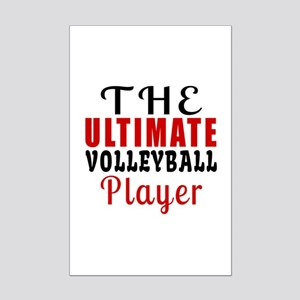 The Ultimate Volleyball Player Mini Poster Print