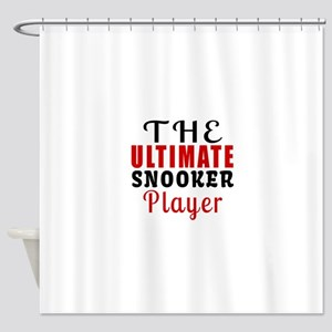 The Ultimate Snooker Player Shower Curtain