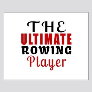 The Ultimate Rowing Player Small Poster