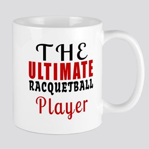 The Ultimate Racquetball Player Mug