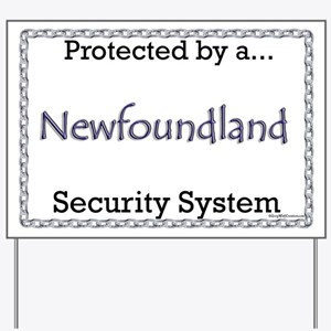 Newfie Security Yard Sign