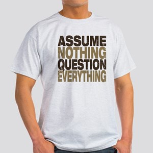 Assume Nothing T-Shirt