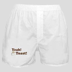 Yeah! Toast! Boxer Shorts