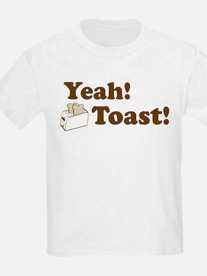 Yeah! Toast! Kids T-Shirt