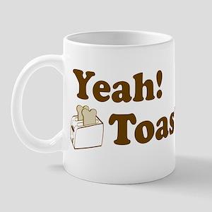 Yeah! Toast! Mug