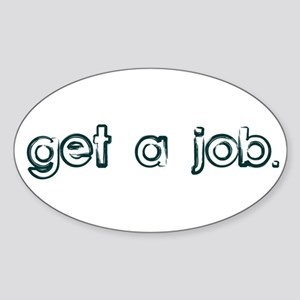 Get a Job Rectangle Sticker