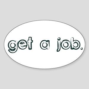 Get a Job Rectangle Sticker