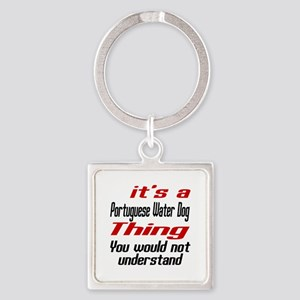 Portuguese Water Thing Dog Designs Square Keychain