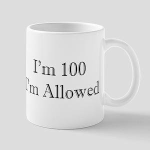 100 I'm Allowed 3 Mugs