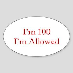 100 I'm Allowed 1C Red Sticker