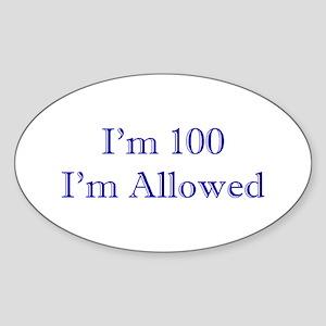 100 I'm Allowed 1C Dk Blue Sticker