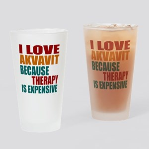 Drink Akvavit Is My Therapy Drinking Glass