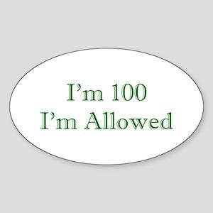 100 I'm Allowed 1C Green Sticker