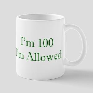 100 I'm Allowed 3 Green Mugs