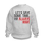 Save Time Kids Sweatshirt