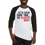 Save Time Baseball Jersey