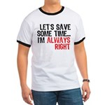 Save Time Ringer T