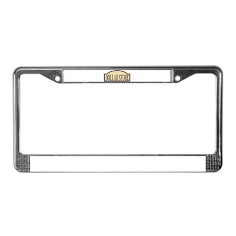 Wooden Dollar Store Sign License Plate Frame  sc 1 st  CafePress & Dollar Store License Plate Frames   CafePress