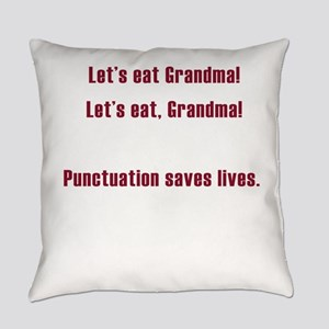 Lets eat Grandma Everyday Pillow