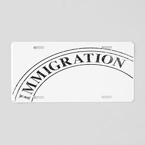 Immigration Stamp Aluminum License Plate