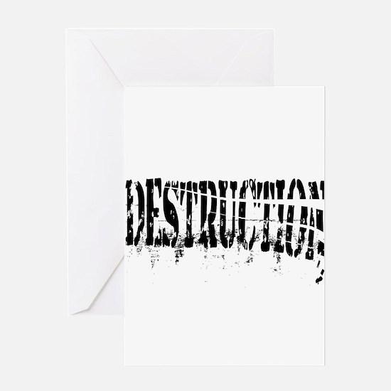 Destruction Greeting Cards