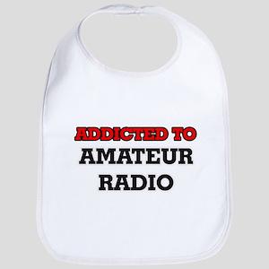 Addicted to Amateur Radio Bib