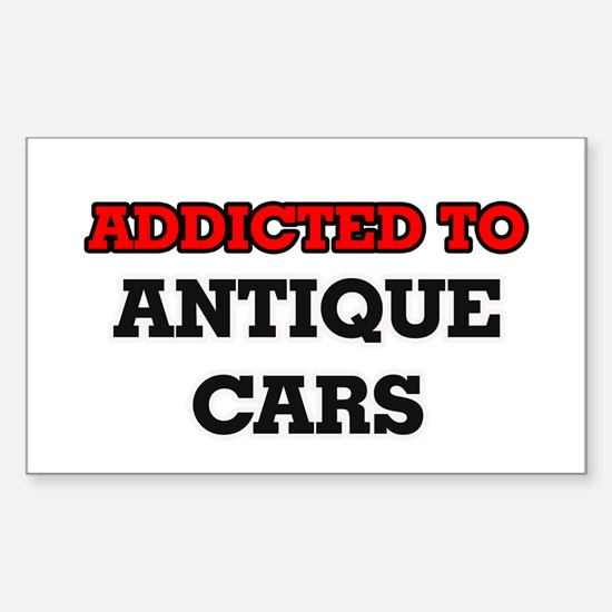 Addicted to Antique Cars Decal