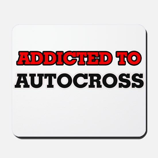 Addicted to Autocross Mousepad