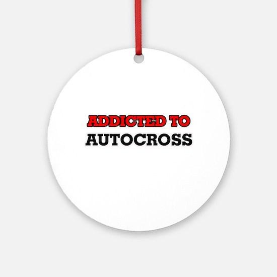 Addicted to Autocross Round Ornament