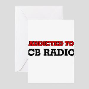 Addicted to Cb Radio Greeting Cards