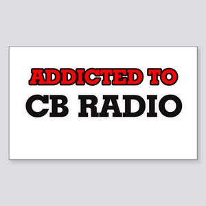 Addicted to Cb Radio Sticker