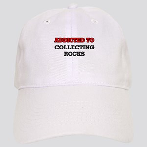 Addicted to Collecting Rocks Cap