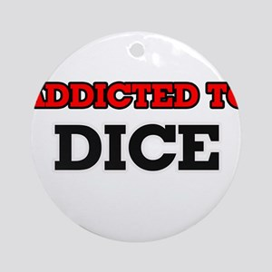 Addicted to Dice Round Ornament