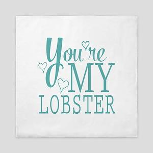 You're my Lobster Queen Duvet