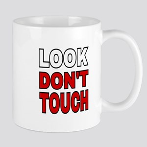 LOOK DON'T TOUCH Mugs