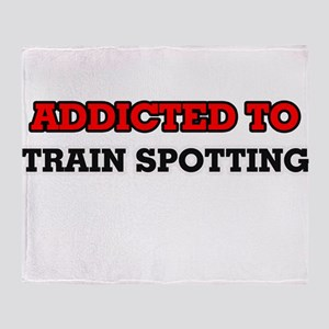 Addicted to Train Spotting Throw Blanket