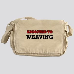 Addicted to Weaving Messenger Bag