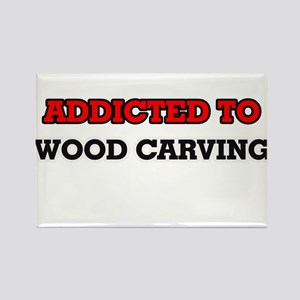 Addicted to Wood Carving Magnets